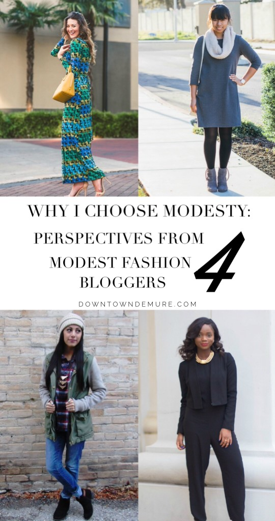 Why I Choose Modesty: Perspectives from 4 Modest Fashion Bloggers