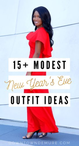 15+ Beautiful & Modest NYE Outfit Ideas